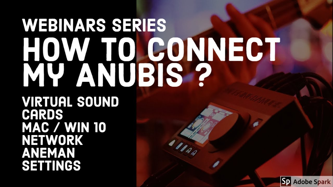 How to connect my Anubis - Virtual Sound card - Network