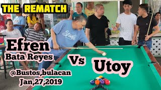 FULL VIDEO EFREN BATA REYES VS UTOY THE REMATCH 55K R21/22 EXHIBITION MATCH @BUSTOS BULACAN 2019