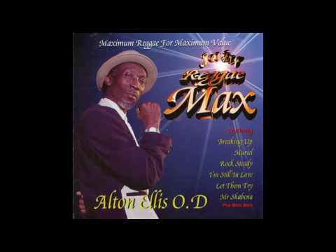 Girl I've Got a Date – Alton Ellis (Reggae Max)