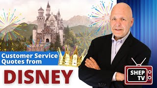 Customer Service Experts Top 7 Disney Quotes For CS