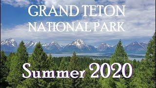 GRAND TETON NATIONAL PARK - SUMMER 2020 - Vacation Tour