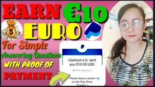 EARN €10 EURO FOR SIMPLE ANSWERING QUESTION|WITH PROOF OF PAYMENT|AmelynBBoridas