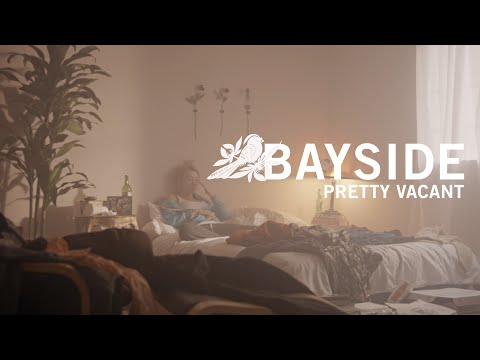 BAYSIDE - Pretty Vacant (Official Music Video)