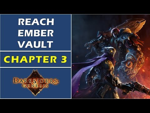 Chaapter 3: How to Reach The Ember Vault | Darksiders Genesis