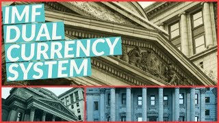 IMF Dual Currency System= Bail-in (must watch!)