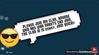 Made a clan for my subscribers!!! Join! | Re-upload | War Robots |