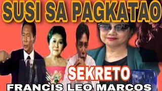 SUSI SA Pagkatao ni #FrancisLeoMarcos Kilalanin natin