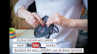 Basics In Millinery, How To Create A Fascinator With Elena Shvab #fascinator #hattutorials #hats