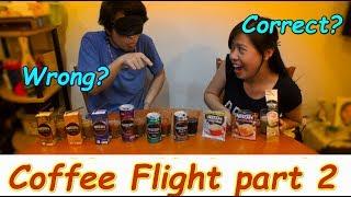 Coffee Flight  - part 2 -
