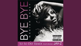 Bye Bye (So So Def Remix (Explicit))