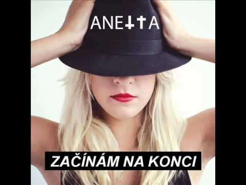 Anetta - ANETTA - Začínám na konci