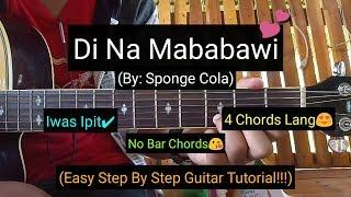 Di Na Mababawi - Sponge Cola (Guitar Tutorial)