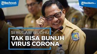 Mendagri Tito Karnavian Menyebut Bahwa Air Wudhu Tak Dapat Bunuh Virus Corona: Air Tak Mematikan