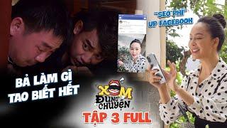 Xóm Đụng Chuyện   Tập 3 Full: Nghiện Facebook cô gái vô tình để lộ bí mật vào tay bọn trộm thời 4.0
