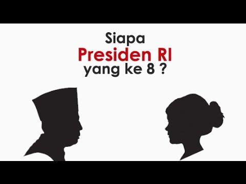 Video Siapakah presiden RI ke 8?