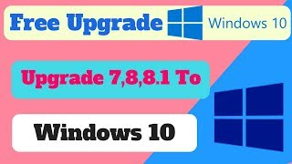 How to update windows 7 to windows 10 For Free - 2018 | windows 10 upgrade| Technical Naresh