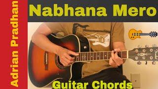 Nabhana Mero  - Adrian Pradhan Guitar  Chords