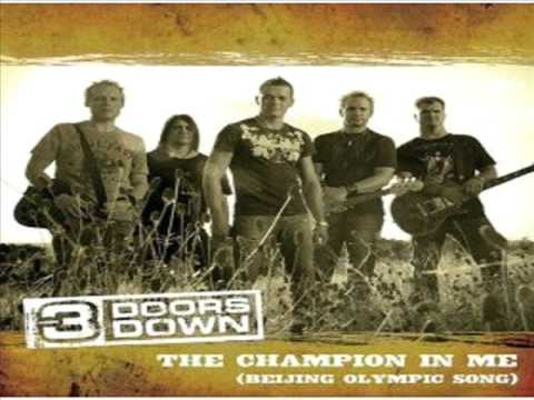 The Champion In Me - 3 Doors Down