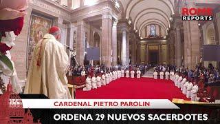 Cardenal Pietro Parolin ordena a 29 nuevos sacerdotes del Opus Dei