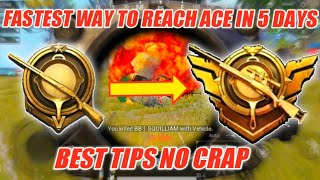 How To Reach ACE in Just 5 Days | How To Push Rank in Pubg Mobile | Follow These Tips To Reach ACE