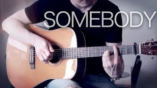 The Chainsmokers, Drew Love   Somebody   Fingerstyle Guitar Cover