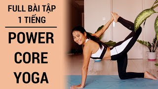 1 Tiếng POWER CORE YOGA | giảm cân, giảm mỡ toàn thân, săn chắc bụng đùi cánh tay