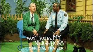 WON'T YOU BE MY NEIGHBOR? - Official Trailer 2 [HD] - In Select Theaters June 8 - Video Youtube