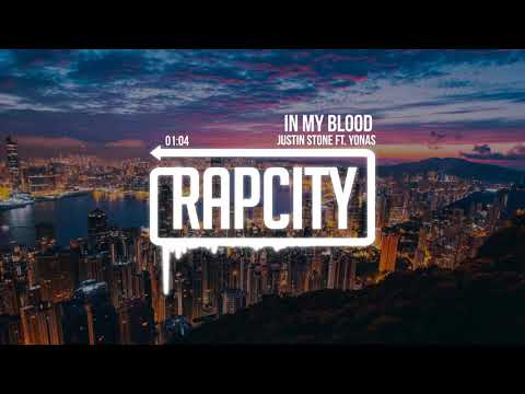 Justin Stone - In My Blood ft. Yonas (Prod. Jossily)