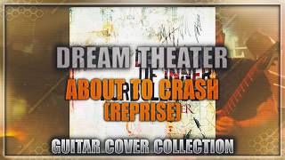 Dream Theater - About To Crash (Reprise)