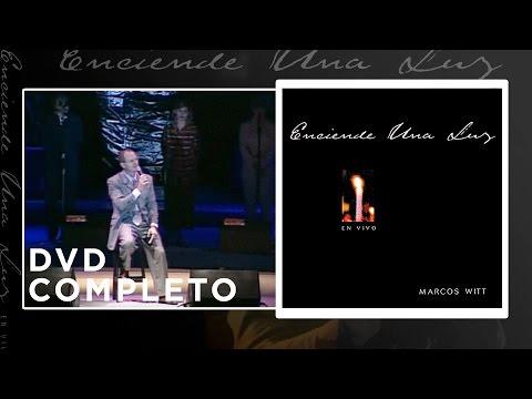 Marcos Witt - Enciende una luz En Vivo - Concierto completo
