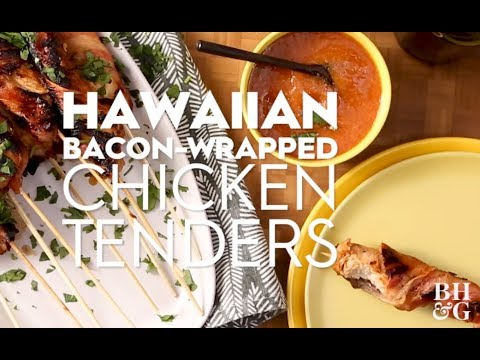Hawaiian Bacon-Wrapped Chicken Tenders | Eat This Now | Better Homes & Gardens