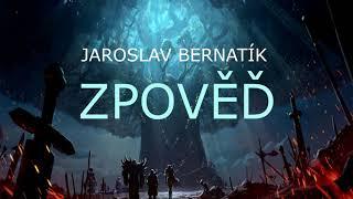 Video Jaroslav Bernatík - Zpověď (official audio)