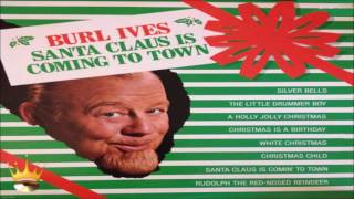 Burl Ives - Santa Claus Is Coming To Town