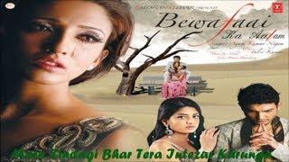 Zindagi Bhar Tera Intezar Karunga   Bewafaai Ka   - YouTube