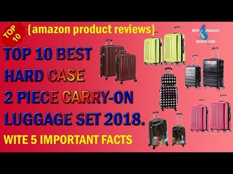 best hard shell luggage|Top 10 best 2 piece hard case spinner carry on luggage set review 2018.
