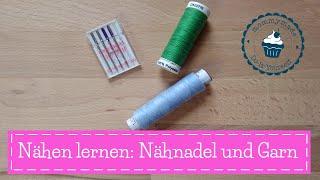Welche Nähnadel und welches Nähgarn | Nähen lernen | Nähkurs | Nähschule | mommymade