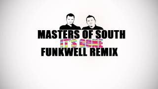 Masters of South feat. Cliff Randall - It's Gone (Funkwell Extended Remix)
