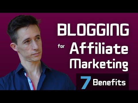 7 Advantages of Blogging for Affiliate Marketing
