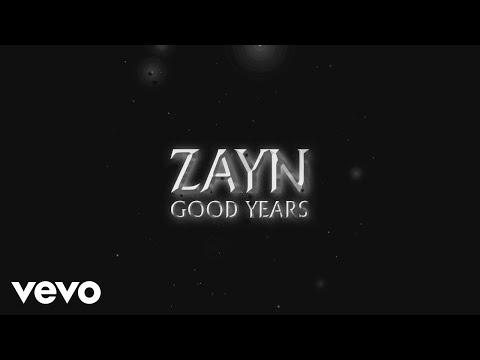 Zayn Good Years
