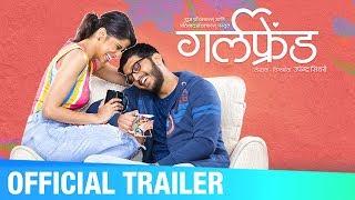 Girlfriend | Official Trailer | Upcoming Marathi Movie | Amey Wagh, Sai Tamhankar