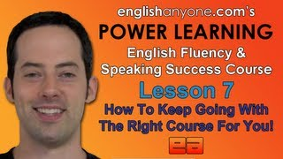 Speak English Fluently  7 - How To Become Native - English Fluency & Speaking Success Course