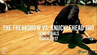 The Freakshow vs. Knucklehead Zoo | Top 8 | Circa 2017 - Pro Breaking Tour | #SXSTV