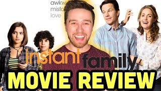 Instant Family (Mark Wahlberg GOOD family film ) - Movie Review