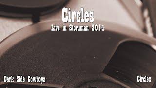 Dark Side Cowboys - Circles (Live in Storuman )