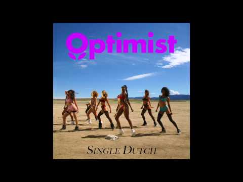 Single Dutch (2014) (Song) by Optimist