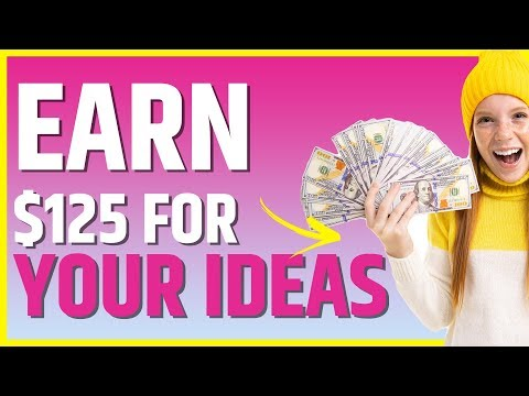 , title : 'Earn $125 For Your Ideas! GET PAID TO THINK IN 2020 🤔'