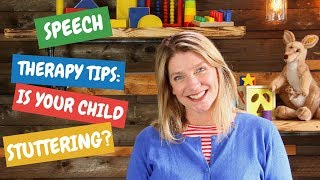 Speech Therapy Tips: Is Your Child Stuttering?