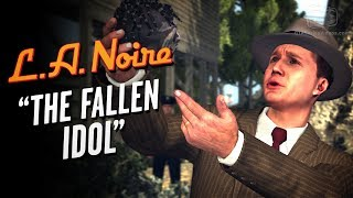 LA Noire Remaster - Case #9 - The Fallen Idol (5 Stars)