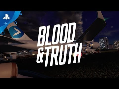 Blood & Truth – Behind the Scenes: Story | PS VR thumbnail
