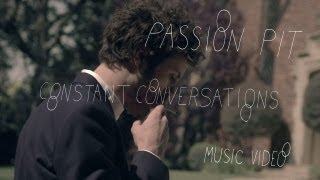 Passion Pit - 'Constant Conversations' (Official Music Video)